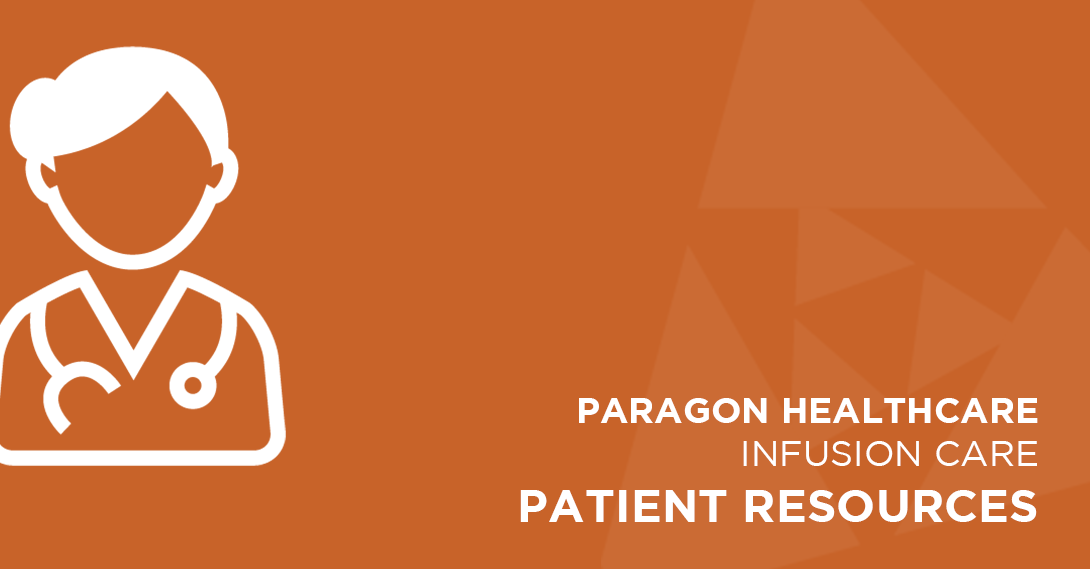 Paragon Infusion Centers provides valuable resources to patients
