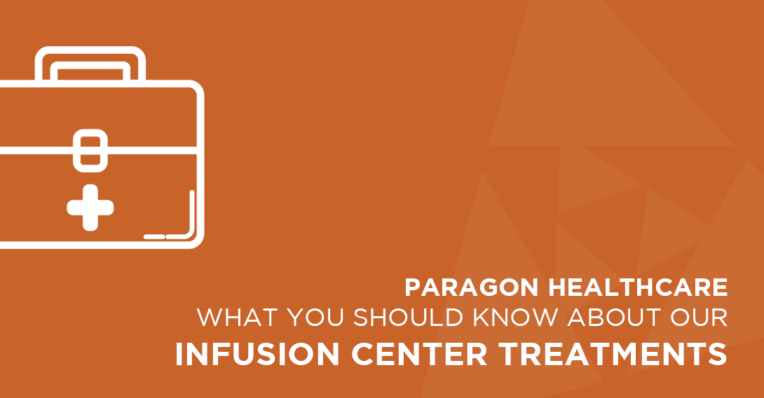 Read our latest blog article to learn more about the different types of treatments and therapies that we offer at our Infusion Centers.