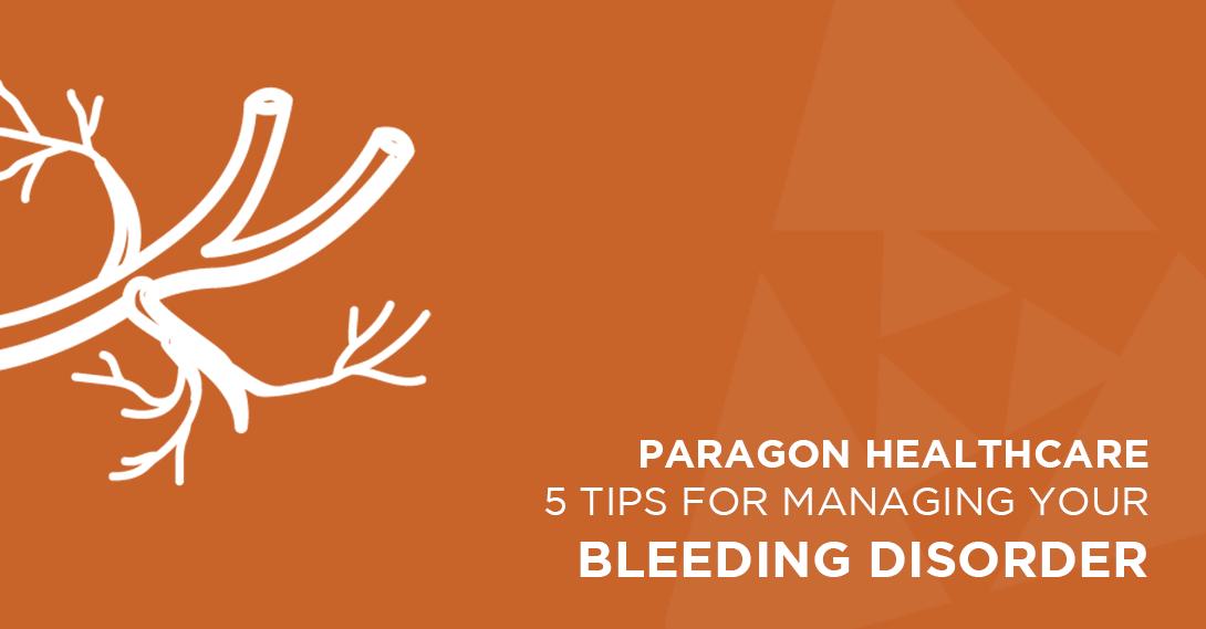 5 Tips For Managing Your Bleeding Disorder (fb Art)