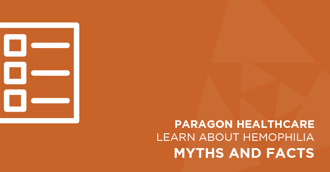 Learn about hemophilia myths and facts