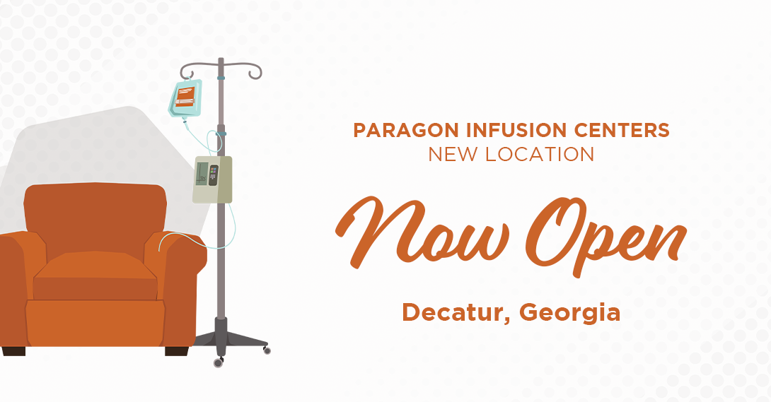 Paragon Healthcare announces Decatur, Georgia, as the home of one of their new infusion centers.