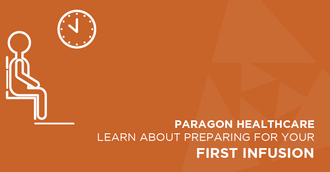 Tips for preparing for your first infusion